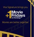 Visa Signature   2-For-1 Fandango Movie Tickets