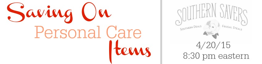 Live Q&A 4/20: Saving on Personal Care Items