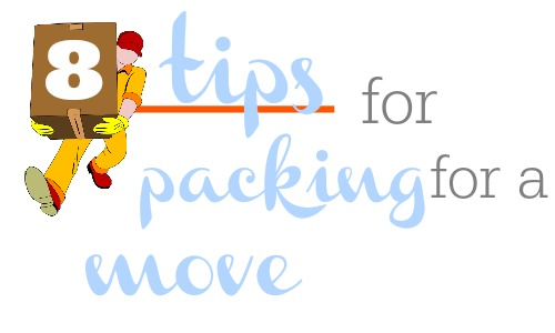 8 packing tips for a move.
