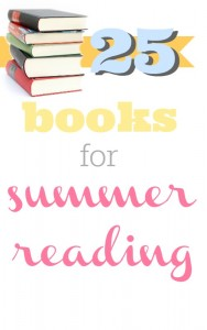 Here's a list of 25 books that are great to add to your summer reading list.