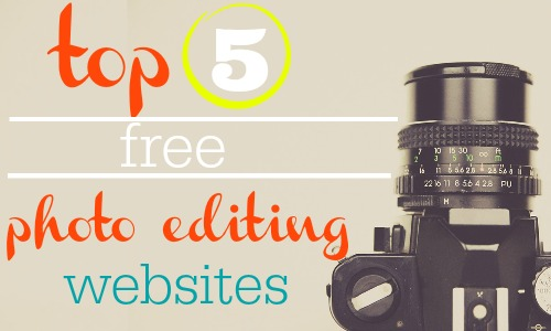 Top 5 free photo editing websites.