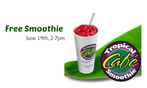 coming up on 619 tropical smoothie cafe is celebrating national flip flop day with a free smoothie if youre like me and you love smoothies and flip - Tropical Cafe 2015