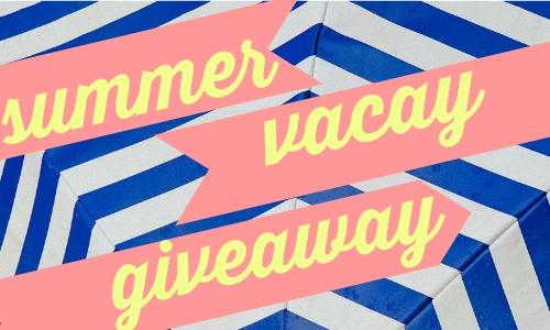 summer vacay giveaway