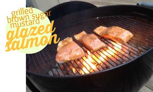 Frugal Recipe: Grilled Brown Sugar Mustard Glazed Salmon