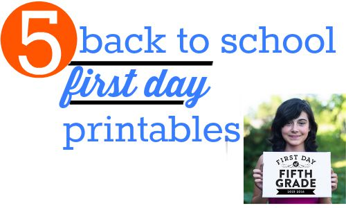 5 back to school first day printables