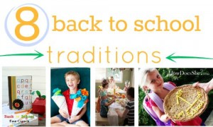 8 back to school traditions