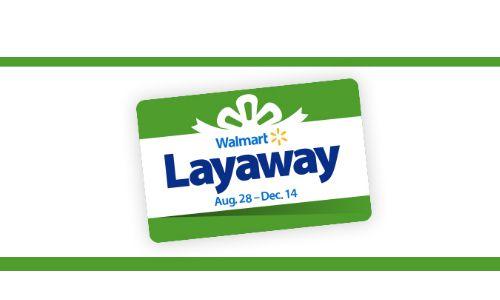 Walmart Layaway Policy 2015 Southern Savers