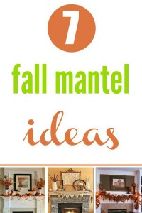 7 Fall Mantle Decor Ideas.