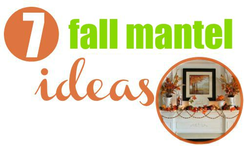 7 fall mantel ideas