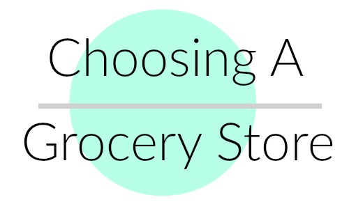 Choosing a Grocery Store Hangout