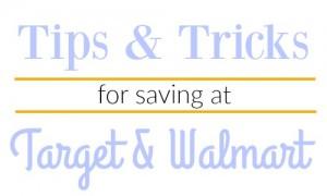 Tips & Tricks for Saving at Target & Walmart