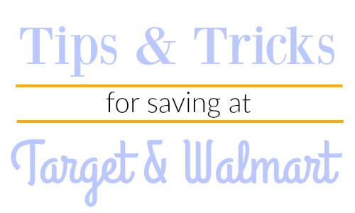 Tips & Tricks for Saving at Target & Walmart