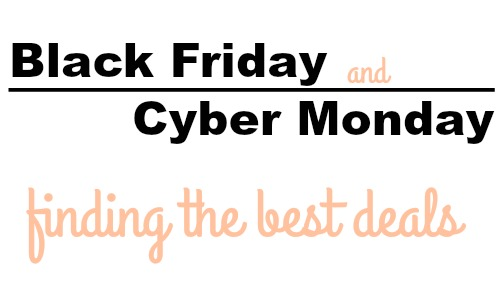 finding the best black friday and cyber monday deals