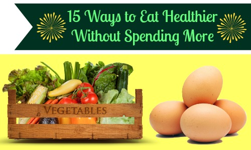 Eat Healthier Without Spending More