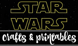 Star Wars crafts & printables