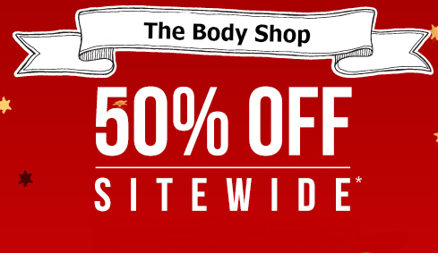 The Body  Shop: 50% Off sale