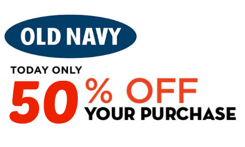 Old Navy: 50% Off Entire Purchase