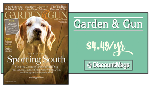 DiscountMags: Garden & Gun Magazine for $4.95