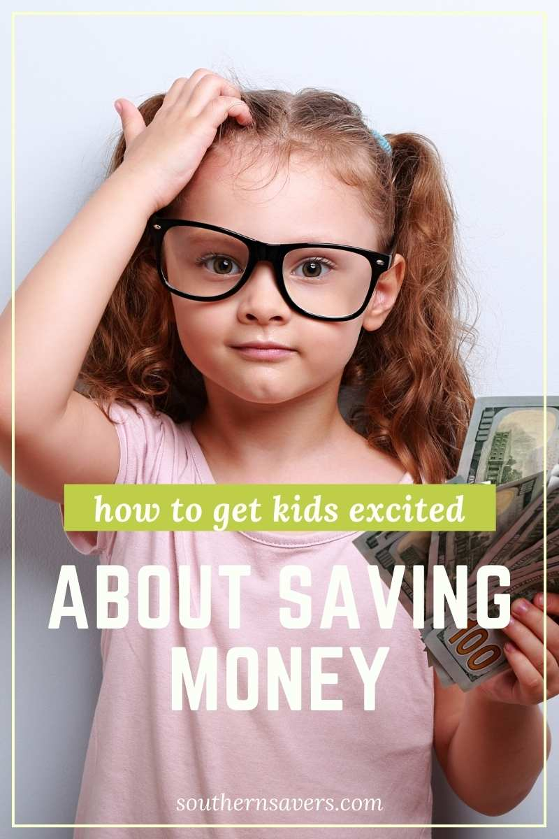6 Ways to Get Your Kids Excited About Saving Money