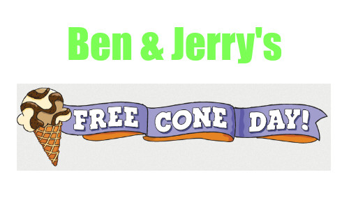 Ben & Jerry's Free Cone Day 4/12