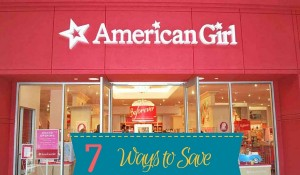 7 ways to save at American Girl Stores