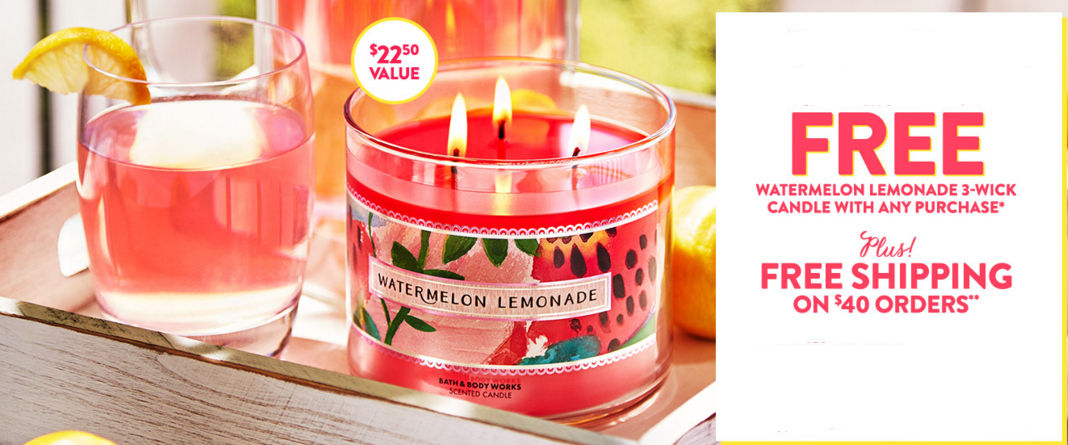 Bath & Body Works: Free Watermelon Lemonade Candle