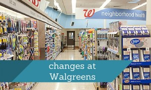 changes at Walgreens
