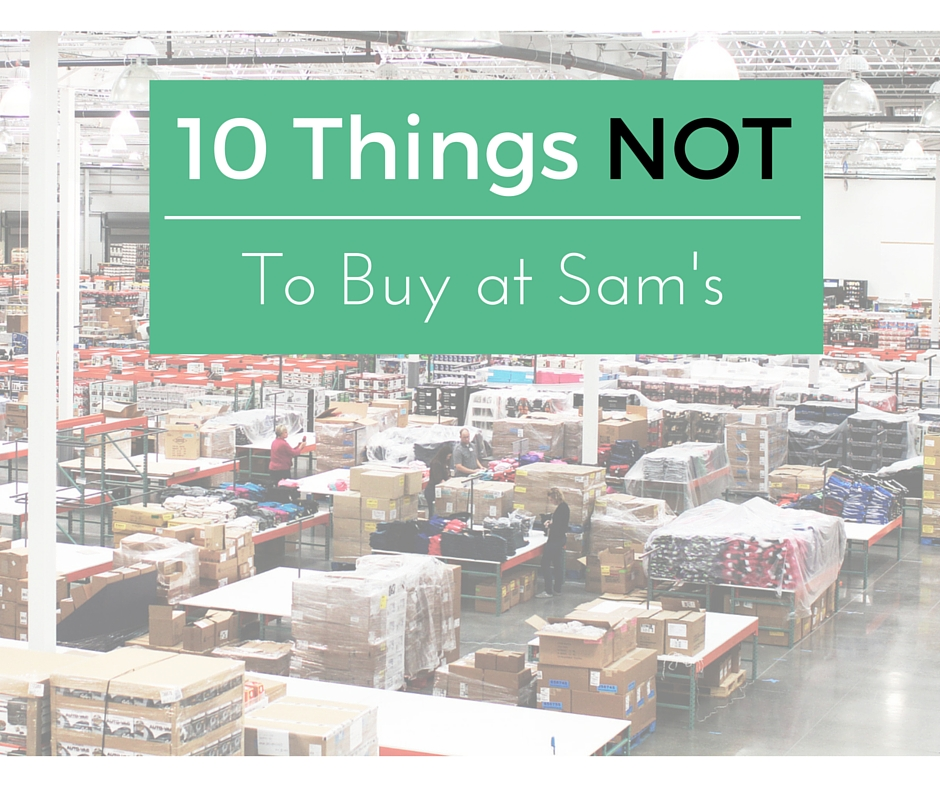 10 things not to buy at sams