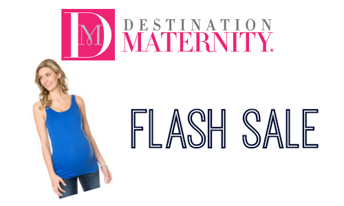 Destination Maternity Flash Sale