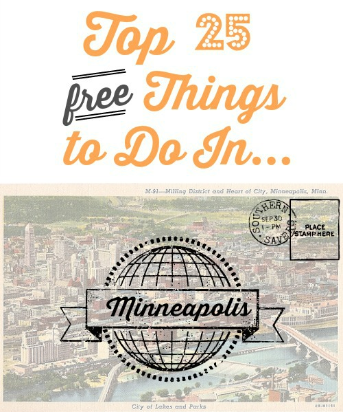 Top 25 Free things to do in Minneapolis