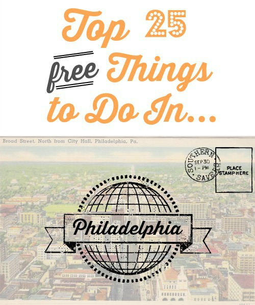 Top 25 free things to do in Philadelphia.