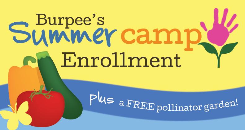 Burpee Gardens: Free 2016 Summer Camp