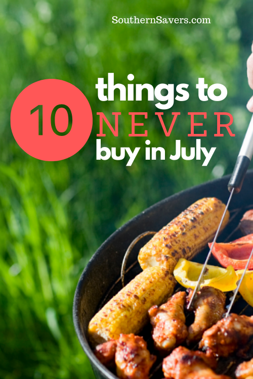 10 Things to Never Buy in July