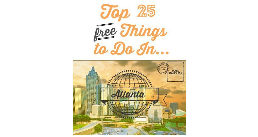 Top 25 FREE Things to do in Atlanta :: Southern Savers