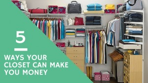 ways your closet can make you money