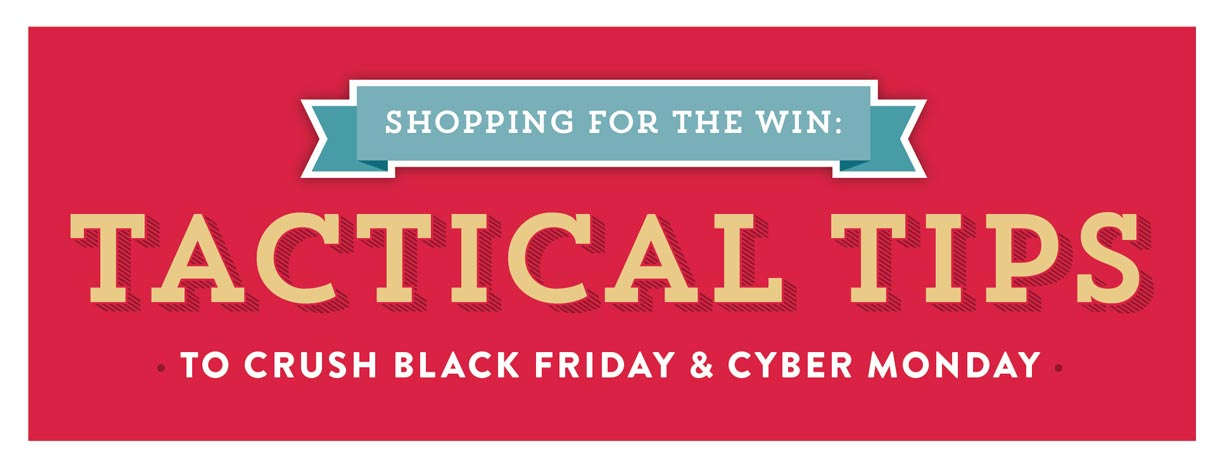 Tactical Tips for Black Friday