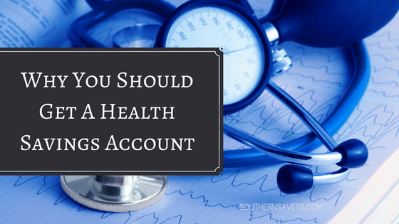 You Should Have A Health Savings Account Southern Savers