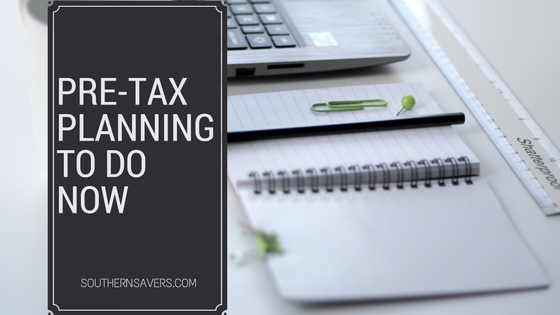 5 pre-tax planning items to do now