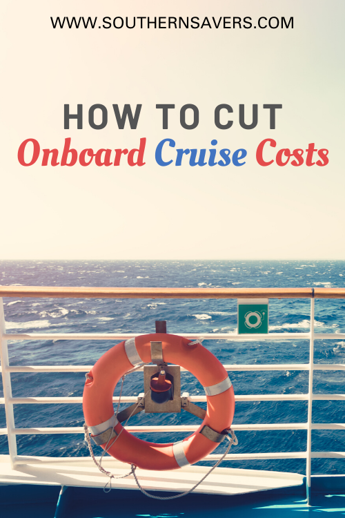 If you're headed on a cruise, don't let the incidentals add up. Check out these tips to cut onboard cruise costs and still enjoy your vacation!