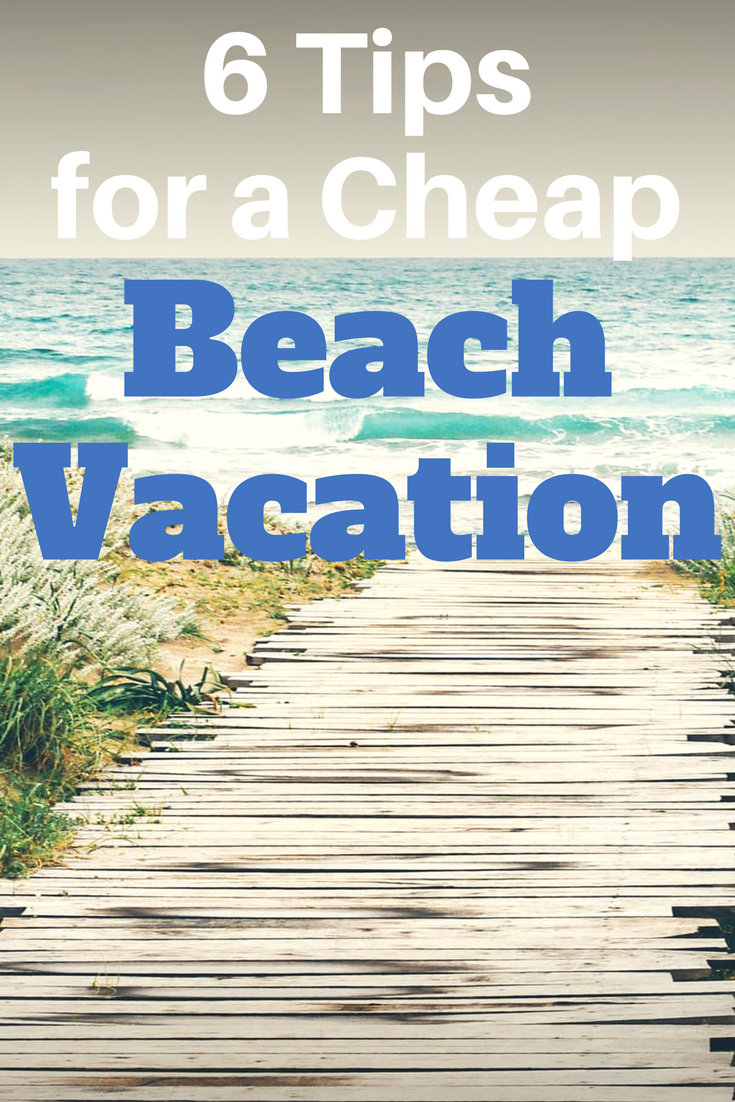 6 tips cheap beach vacation pinterest