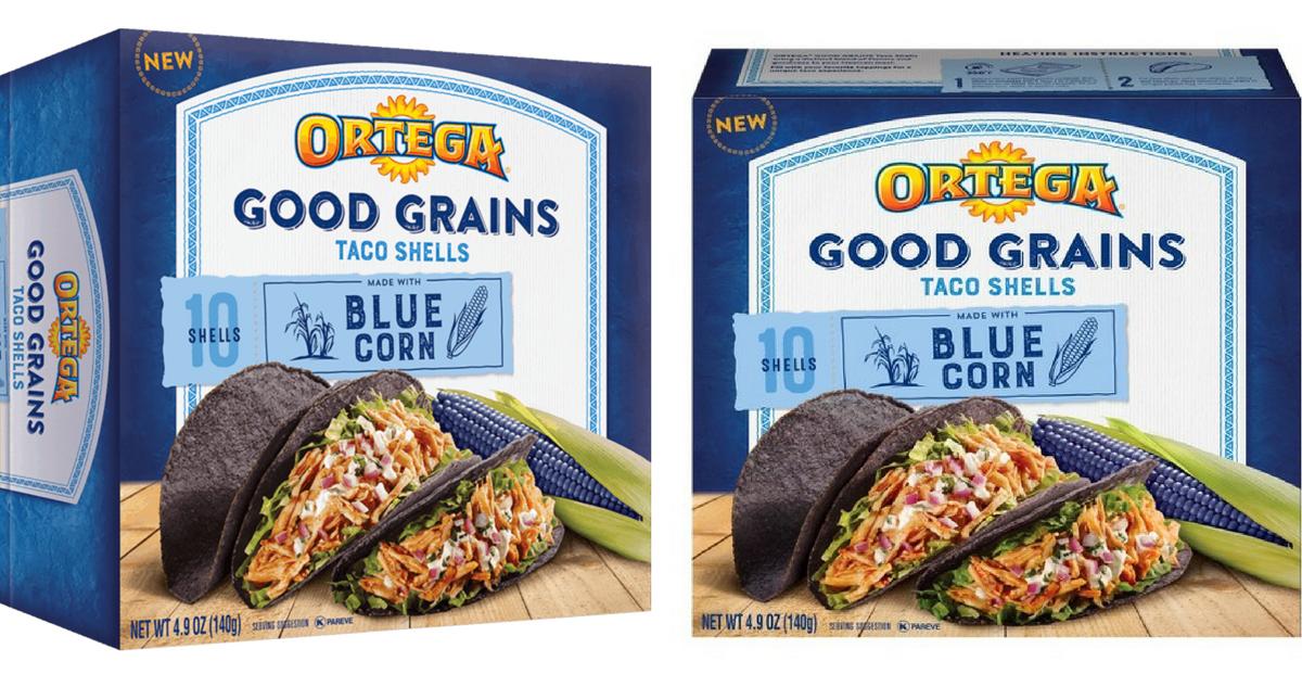 Ortega Coupon Makes Good Grains Blue Corn Taco Shells Free Southern Savers