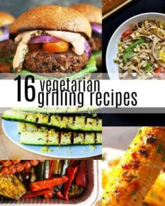The grill isn't just for meat! Here's a list of of 16 vegetarian grilling recipes (including sides, entrees, and a couple of desserts).