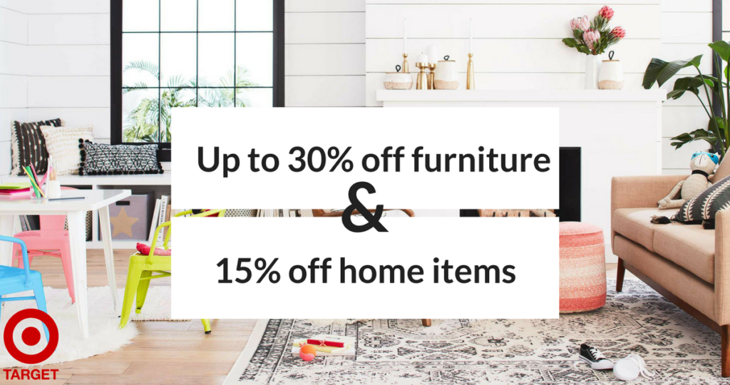 If you re looking for some new furniture  head to Target where they are  offering up to 30  off select furniture  To make this deal even better. Target Sale  30  Off Furniture   15  Off Home Items    Southern Savers