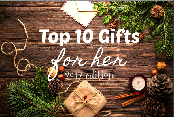 Top 10 gift ideas for her 2017 southern savers for Top 10 gifts for wife
