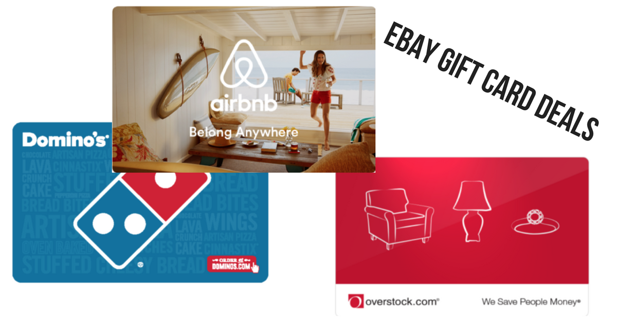 Ebay Gift Card Deals Airbnb Dominos Overstock More Southern