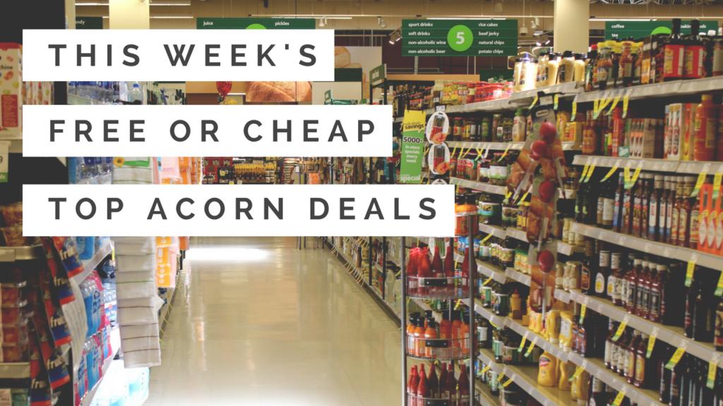 Top Acorn Deals: 53 Freebies This Week :: Southern Savers