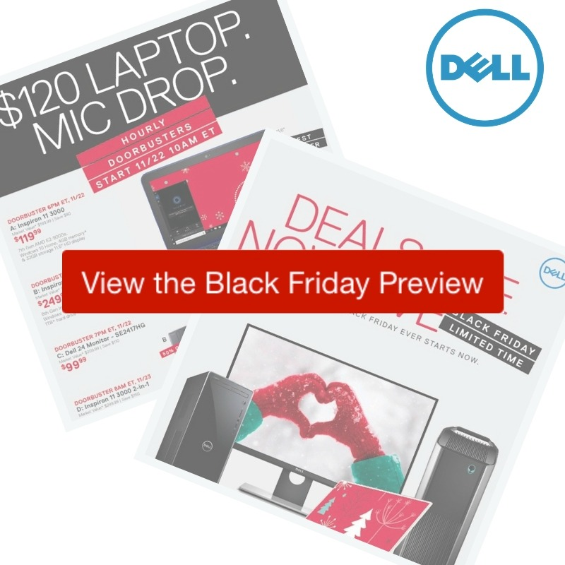 bc736771baa Get ready for all the deals in the 2018 Dell Black Friday ad. This is the  2nd best time of the year to get a new computer (next to back to school) ...