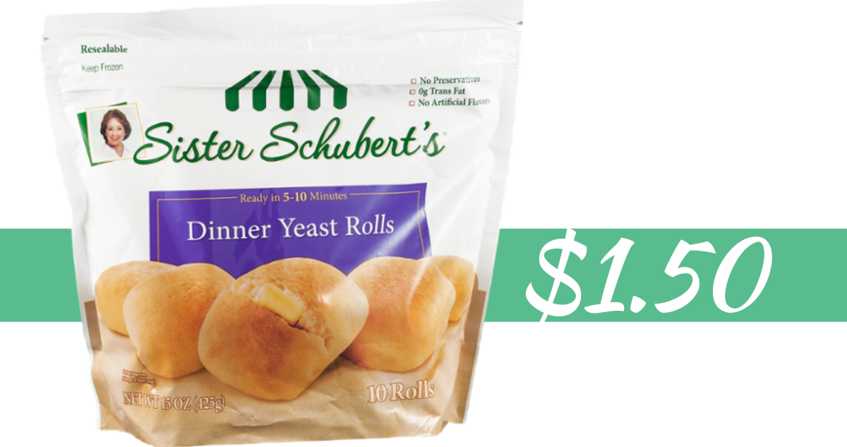 Sister Schubert S Coupon Makes Dinner Rolls 1 50 Southern Savers