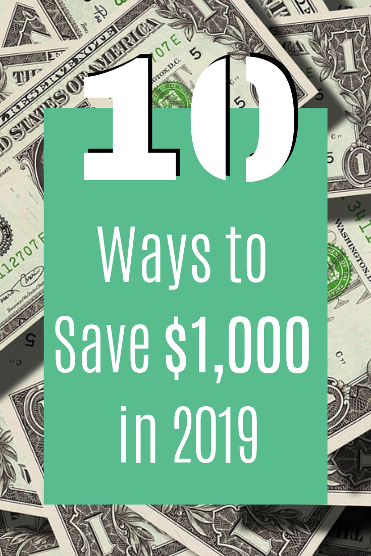 Ways to Save $1,000 in 2019