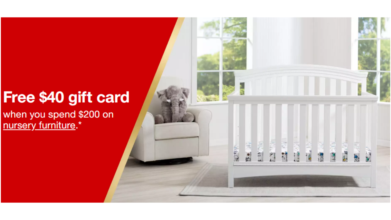 Get A Free 40 Target Gift Card When You Purchase 200 Or More On Select Nursery Furniture Through 12 8 Can In And Online